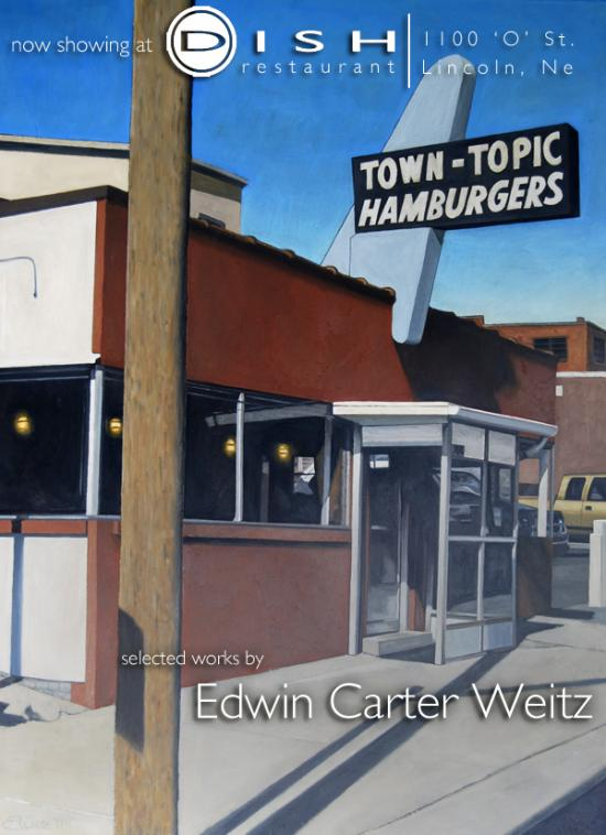 Now Showing at Dish Restaurant: Edwin Carter Weitz