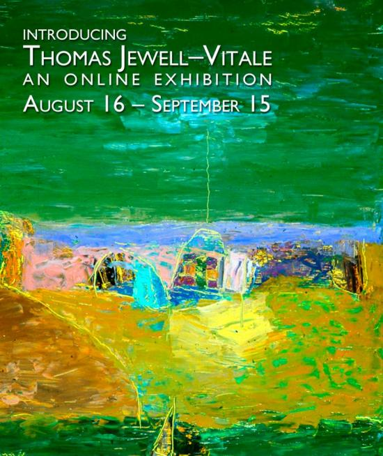 Introducing Thomas Jewell-Vitale, an online exhibition